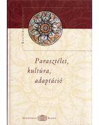 Parasztélet, kultúra, adaptáció - Elter András (szerk.), Nobilis Júlia (szerk.), Báti Anikó