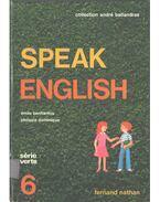 Speak English 6 - Émile Benhamou, Dominique, Philippe