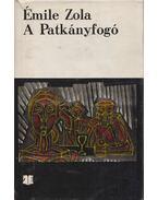 A Patkányfogó - Émile Zola