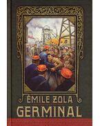 GERMINAL - ARANYTOLL - KEMÉNY BORÍTÓS - Émile Zola