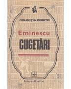 Cugetari - Eminescu, Mihai