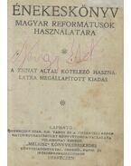Énekeskönyv magyar reformátusok használatára