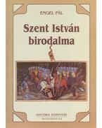 Szent István birodalma - Engel Pál