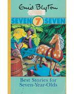 Best Stories for Seven-Year-Olds - Enid Blyton