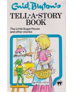 The Little Sugar House and other stories - Enid Blyton