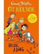 Vacak, a hős - Öt kölyök 2. - Enid Blyton