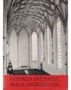 Gótikus építészet Magyarországon - Entz Géza