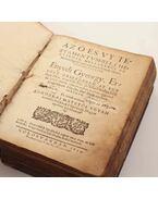 Az Ó és Vy Testamentvm-beli helyeknek, mellyekből az Háromságról való tudománt szokták állatni, magyarázattyok. - Enyedi György