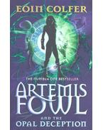 Artemis Fowl and the Opal Deception - Eoin Colfer