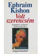 Volt szerencsém - Ephraim Kishon
