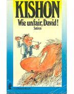Wie unfair David! - Ephraim Kishon