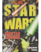 A Star Wars magyar lovagjai - Erbeszkorn Tamás
