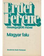 Magyar falu (reprint) - Erdei Ferenc