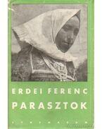 Parasztok - Erdei Ferenc