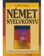 Német nyelvkönyv - Erdélyi Margit