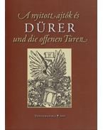 A nyitott ajtók és Dürer - Dürer und die offenen Türen - Erdész Ádám