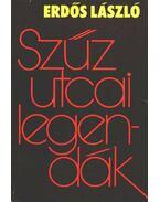Szűz utcai legendák - Erdős László