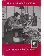Vasipari számítások - Erdős Nándor, Heiczmann Antal