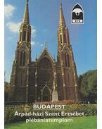 Budapest - Árpád-házi Szent Erzsébet plébániatemplom - Éri István