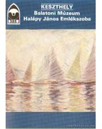 Keszthely - Balatoni Múzeum - Halápy János Emlékszoba - Éri István