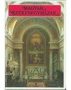 Magyar székesegyházak (dedikált) - Éri István