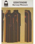 Szentendre - Barcsay Múzeum - Éri István