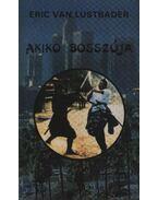 Akiko bosszúja -  ERIC VAN LUSTBADER