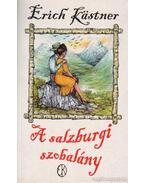A salzburgi szobalány avagy Kishatárforgalom - Erich Kästner