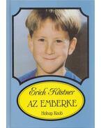 Az Emberke - Erich Kästner