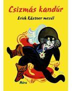 Csizmás kandúr - Erich Kästner