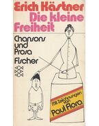 Die kleine Freiheit - Erich Kästner