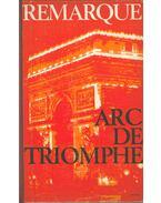 Arc de triomphe (német nyelvű) - Erich Maria Remarque