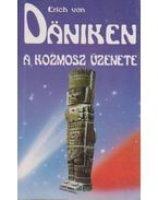 A kozmosz üzenete - Erich von Däniken