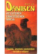 Az istenek érkezésének napja - Erich von Daniken