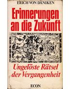 Erinnerungen an die Zukunft - Erich von Daniken