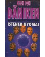 Istenek nyomai - Erich von Daniken