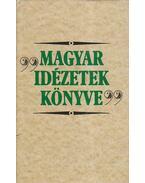 Magyar idézetek könyve - Erki Edit