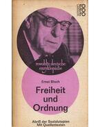 Freiheit und Ordnung, Abriß der Sozialutopien - Ernst Bloch