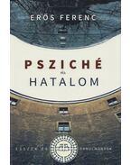 Psziché és hatalom - Erős Ferenc