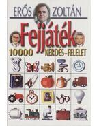 Fejjáték II. - Erős Zoltán
