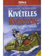 Kivételes kvízözön - Erős Zoltán, M. Nagy József