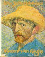 DIe Selbstbildnisse Vincent van Goghs - Erpel, Fritz