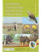 Értékőrző gazdálkodás a Natura 2000 területeken - Haraszthy László