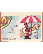 Esik az eső... (minikönyv) - Marosi László