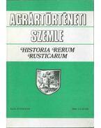 Agrártörténeti Szemle 2008. 1-4 szám - Estók János, Fehér György, Orosz István