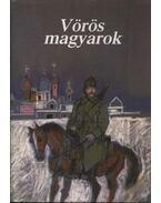 Vörös magyarok - Eszes Máté