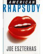 American Rhapsody - Eszterhas, Joe