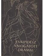 Euripidész válogatott drámái - Euripidész