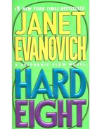 Hard Eight - EVANOVICH,JANET