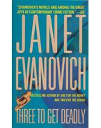 Three to Get Deadly - EVANOVICH,JANET